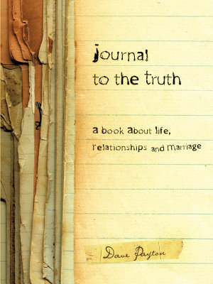 Journal to the Truth