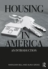 Housing in America: An Introduction