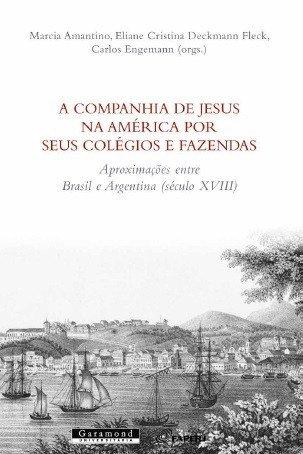 A Companhia de Jesus na Am  rica por seus col  gios e fazendas PDF