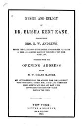 Memoir and Eulogy of Dr. Elisha Kent Kane