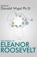 The Wisdom of Eleanor Roosevelt PDF