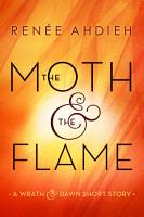 The Moth   the Flame PDF