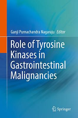 Role of Tyrosine Kinases in Gastrointestinal Malignancies