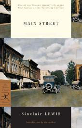 Main Street: (A Modern Library E-Book)