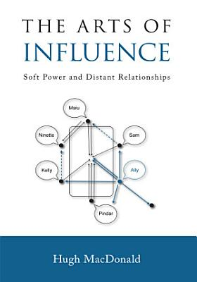 The Arts of Influence PDF