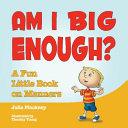 Am I Big Enough