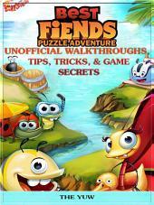 Best Friends Puzzle Adventure Unofficial Walkthroughs, Tips, Tricks, & Game Secrets