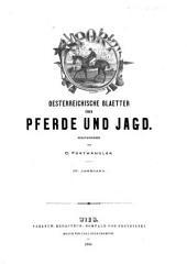 Sport: Oesterreichische Blätter über Pferde und Jagd, Band 1;Band 4