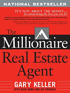 The Millionaire Real Estate Agent Book