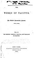 The Works of Tacitus  The history  Germany  Agricola  and Dialogue on orators PDF
