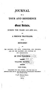 Journal of a Tour and Residence in Great Britain, During the Years 1810 and 1811: Volume 2