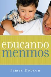 Educando meninos