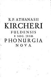 Phonurgia Nova sive Coniugium Mechanico-physicum artis et naturae Paranympha Phonosophia concinnatum