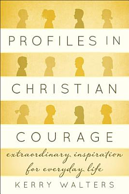 Profiles in Christian Courage PDF