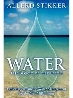 WATER: The Blood of the Earth