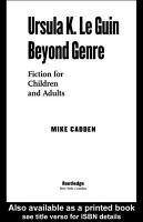 Ursula K  Le Guin Beyond Genre PDF