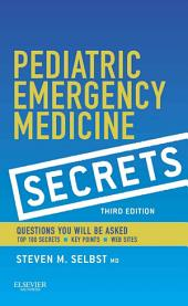 Pediatric Emergency Medicine Secrets: Edition 3