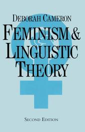 Feminism and Linguistic Theory: Edition 2