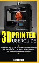 3D Printer User Guide