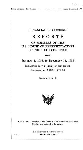 Financial Disclosure Reports Of Members Of The U S House Of Representatives Of The Congress From Submitted To The Clerk Of The House Pursuant To 2 U S C Section 703a