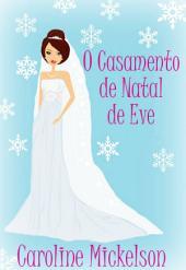 O Casamento de Natal de Eve