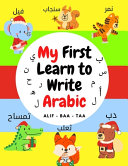 My First Learn to Write Arabic Alif - Baa - Taa
