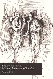 George Eliot's Silas Marner: The Weaver of Raveloe