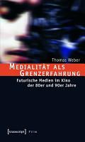 Medialit  t als Grenzerfahrung PDF