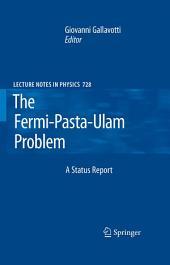 The Fermi-Pasta-Ulam Problem: A Status Report