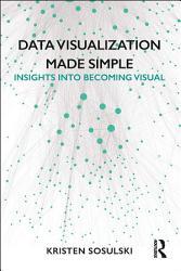 Data Visualization Made Simple PDF