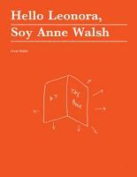 Hello Leonora  Soy Anne Walsh PDF