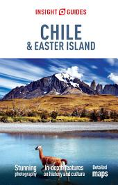 Insight Guides Chile & Easter Island: Edition 7