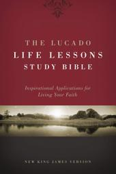 NKJV, The Lucado Life Lessons Study Bible, eBook: Inspirational Applications for Living Your Faith