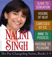Nalini Singh: The Psy-Changeling Series: Books 1-5