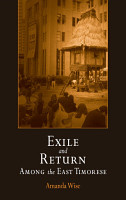 Exile and Return Among the East Timorese PDF