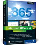 Microsoft Office 365   das umfassende Handbuch    Umfassendes Know how zur IT Anbindung an den Cloud Dienst   Exchange   SharePoint  und Lync Online Integration   aus der Praxis  Single Sign on mit ADFS  Exchange Hybrid Bereitstellung  PowerShell Automation u v m    f  r die Business  und Enterprise Editionen  PDF