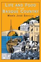 Life and Food in the Basque Country PDF