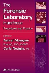 The Forensic Laboratory Handbook: Procedures and Practice