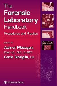 The Forensic Laboratory Handbook