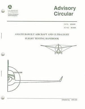 Amateur built Aircraft and Ultralight Flight Testing Handbook