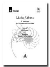 Musica Urbana Il problema dell'inquinamento musicale