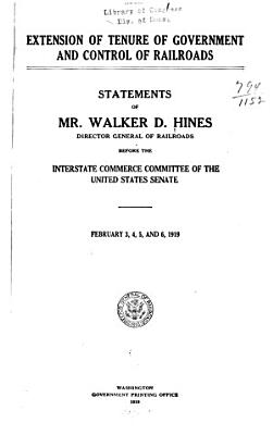 Extension of Tenure of Government and Control of Railroads PDF