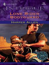 Lone Rider Bodyguard