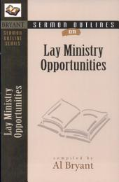 Lay Ministry Opportunities