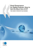 Good Governance for Digital Policies: How to Get the Most Out of ICT The Case of Spain's Plan Avanza