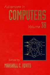 Advances in Computers: Volume 38
