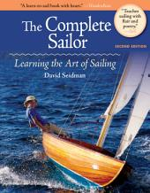 The Complete Sailor, Second Edition: Edition 2