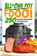All In One Pot Foodi Multi Cooker Paleo Cookbook