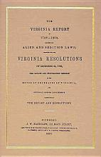 The Virginia Report of 1799 1800  Touching the Alien and Sedition Laws PDF