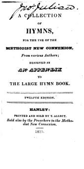 A Collection of Hymns, for the use of the Methodist New Connexion ... Twelfth edition. MS. notes